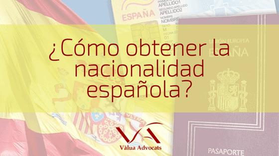 ¿Cómo obtener la nacionalidad Española por residencia?